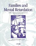 Best of Aamr Families and Mental Retardation  A Collection of Notable Aamr Journal Articles ...
