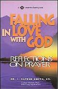 Falling in Love With God Reflections on Prayer