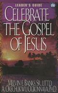 Celebrate the Gospel of Jesus