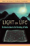 Light on Life An Introduction to the Astrology of India