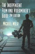 Independent Film & Videomaker's Guide
