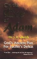 On the Eve of Adam God's Ancient Plan for Lucifer's Defeat