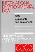 International Environmental Law Basic Instruments and References