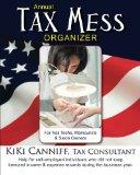 Annual Tax Mess Organizer for Nail Techs, Manicurists & Salon Owners: Help for self-employed...