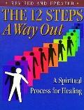 Twelve Steps: A Way Out - Friends in Recovery Staff - Paperback