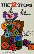 Twelve Steps for Adults Children