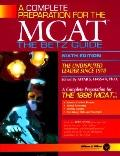 Complete Preparation for the MCAT: The Betz Guide