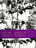 African-American Medical Pioneers