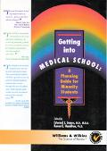 Getting into Medical School: A Planning Guide for Minority Students
