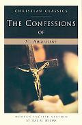 Confessions of St. Augustine A Modern English Version