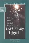 Lead, Kindly Light A Devotional Sampler
