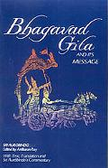 Bhagavad Gita and Its Message With Text, Translation and Sri Aurobindo's Commentary