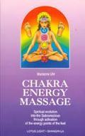 Chakra Energy Massage - Marianne Uhl - Paperback