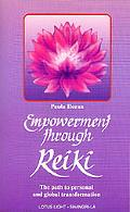 Empowerment Through Reiki Path to Personal and Global Transformation