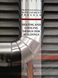 NCARB's Heating and Cooling Design For Buildings Monograph