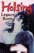 Helsing: Born Legacy