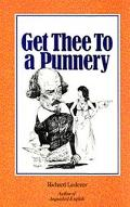 Get Thee to a Punnery