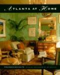 Atlanta at Home - Frances Schultz - Hardcover