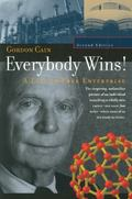 Everybody Wins A Life in Free Enterprise