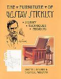 Furniture of Gustav Stickley History, Techniques, Projects