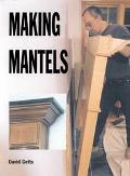 Making Mantels