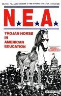 Nea Trojan Horse in American Education