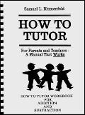 How To Tutor Addition, Subtraction Arithmetic Workbook