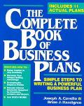 Complete Book of Business Plans Simple Steps to Writing a Powerful Business Plan