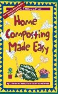 Home Composting Made Easy - C. Forrest McDowell - Paperback