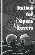 Italian for Opera Lovers