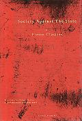 Society Against the State Essays in Political Anthropology