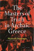 Masters of Truth in Archaic Greece