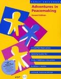 Early Childhood Adventures in Peacemaking: A Conflict Resolution Guide for Early Childhood E...