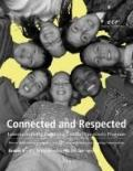 Connected and Respected (Volume 1): Lessons from the Resolving Conflict Creatively Program, ...