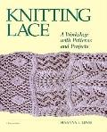 Knitting Lace: A Workshop with Patterns and Projects - Susanna E. Lewis - Paperback