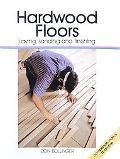 Hardwood Floors Laying, Sanding and Finishing