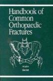 Handbook of Common Orthopaedic Fractures