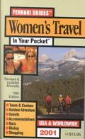 Women's Travel in Your Pocket: Tours, Accommodations and Nightlife for Women