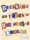 Breaking the Rules in Publication Design
