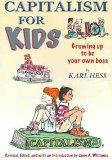 Capitalism For Kids Growing Up To Be Your Own Boss