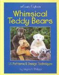 Whimsical Teddy Bears 15 Patterns & Design Techniques