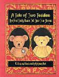 Tale of Two Teddies