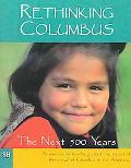 Rethinking Columbus The Next 500 Years
