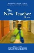 New Teacher Book : Finding Purpose, Balance, and Hope During Your First Years in the Classroom
