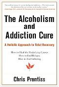 Alcoholism And Addiction Cure A Holistic Approach To Total Recovery