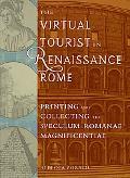 Virtual Tourist in Renaissance Rome