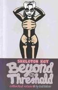 Skeleton Key Beyond the Threshold