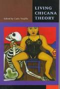 Living Chicana Theory