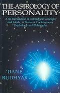 Astrology of Personality A Reformulation of Astrological Concepts and Ideals in Terms of Con...