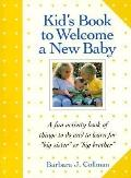Kid's Book to Welcome a New Baby - Barbara J. Collman - Paperback - Revised
